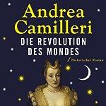 Die Revolution des Mondes | Andrea Camilleri