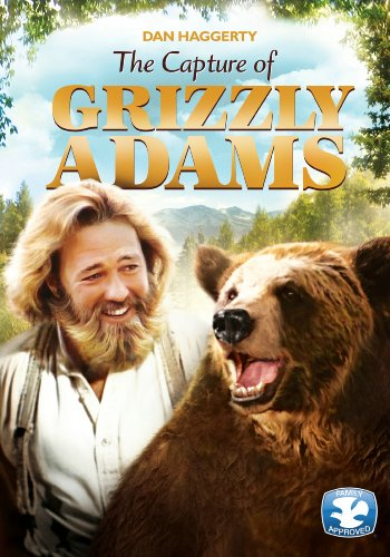 The Capture of Grizzly Adams (Life And Times Of Grizzly Adams Tv Show)