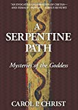 A Serpentine Path: Mysteries of the Goddess