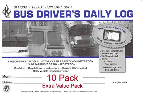 J.J. Keller 470 (9L) Bus Driver's Daily Log Book, 2-Ply, w/Carbon, w/Daily Recap and Detailed DVIR - Extra Value Pack of 10 (Book Log Drivers Bus)