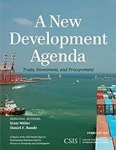 A New Development Agenda: Trade, Development, and Procurement (CSIS Reports)
