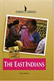 img - for The East Indians (Coming to America) book / textbook / text book