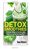 Detox Smoothies, Dana Winters, 1494904403