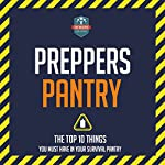Preppers Pantry: The Top 10 Things You Must Have in Your Survival Pantry |  The Healthy Reader