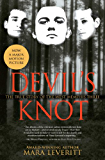 Devil's Knot: The True Story of the West Memphis Three (Justice Knot Trilogy Book 1)