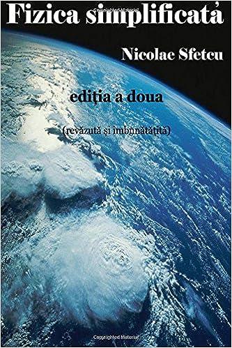Amazon.com: Fizica simplificata (Romanian Edition ...