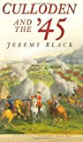 Front cover for the book Culloden and the '45 by Jeremy Black