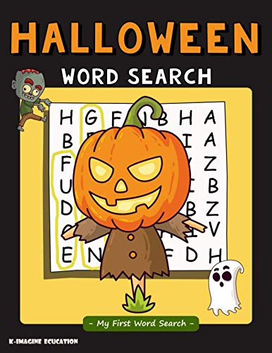 Halloween Word Search - My First Word Search: Word Search Puzzle for Kids Ages 4 - 6 Years -