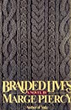 Braided Lives, Marge Piercy, 0671438344