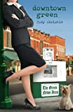 Downtown Green, Judy Pace Christie, 1426708998