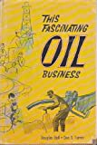 img - for This Fascinating Oil Business book / textbook / text book