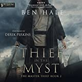 Thief in the Myst: The Master Thief, Book 2