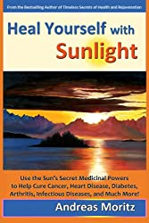 Heal Yourself with Sunlight (English Edition)