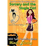 Sorcery and the Single Girl: A Humorous Paranormal Romance (Jane Madison Series Book 2)