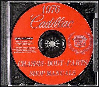 (1976 Cadillac Repair Shop Manual and Body Manual on CD-ROM)