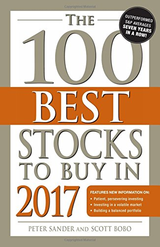 The 100 Best Stocks to Buy in 2017 (100 Best Stocks You Can Buy)