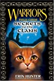 Warriors: Secrets of the Clans (Warriors Field Guide)