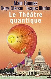 Le théâtre quantique par Connes