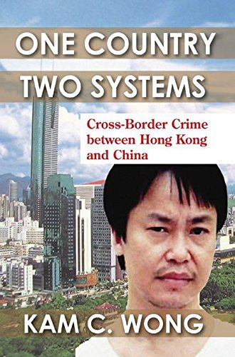 One Country, Two Systems: Cross-Border Crime Between Hong Kong and China