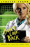 Don't Look Back, Lynette Eason, 0800733703