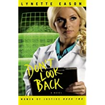 Don't Look Back (Women of Justice Series #2)