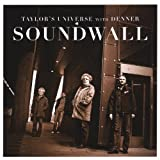 Soundwall by Taylor's Universe (2013-05-03)