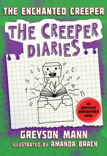 Download The Enchanted Creeper: The Creeper Diaries, An Unofficial Minecrafters Novel, Book Seven ebook