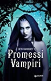 Promessi Vampiri (Italian Edition)