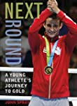 Next Round: A Young Athlete's Journey...