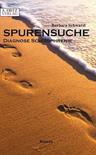 Spurensuche – Diagnose Schizophrenie