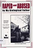 Raped and Abused by My Biological Father, Desma Douglas, 0805955283