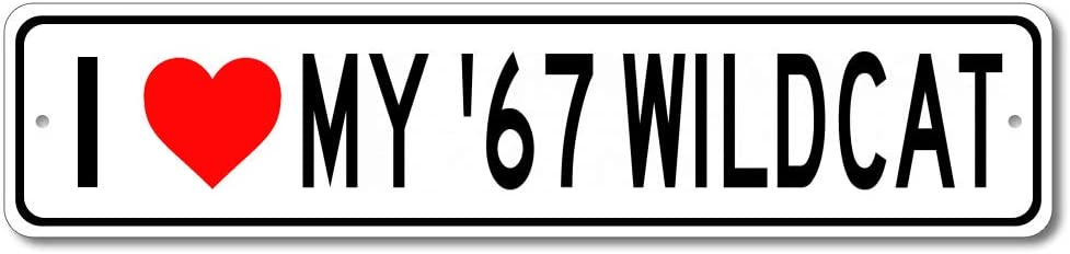 1967 67 Buick Wildcat I Love My Car Aluminum Sign, Garage Wall Decor, Man Cave Sign - 4x18 inches