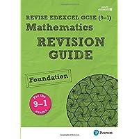 REVISE Edexcel GCSE (9-1) Mathematics Foundation Revision Guide: with FREE online edition (REVISE Edexcel GCSE Maths 2015)