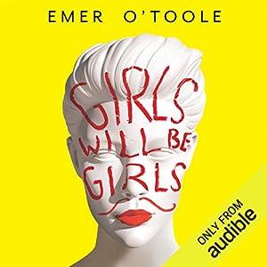 Girls Will Be Girls Hörbuch