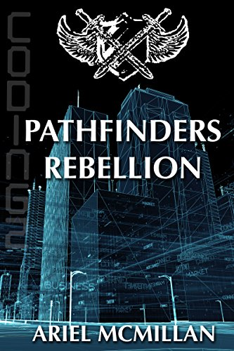 Pathfinders Rebellion by [McMillan, Ariel]
