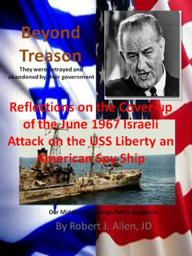 Amazon beyond treason reflections on the cover up of the june beyond treason reflections on the cover up of the june 1967 israeli attack on the fandeluxe Gallery