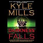 Darkness Falls | Kyle Mills