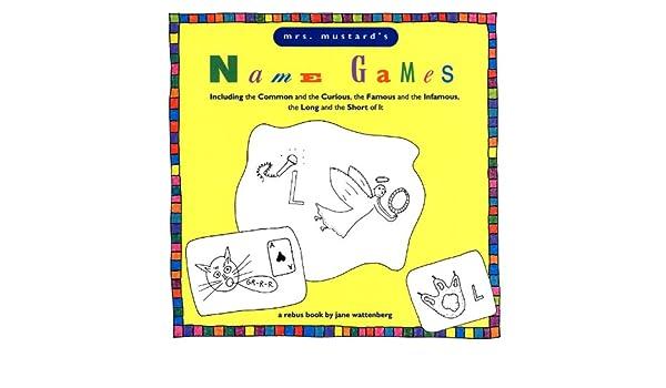 Mrs Mustard's Name Games (A Rebus Book): Jane Wattenberg