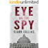 Eye on the Spy: Thriller (Capitol Affairs Book 1)