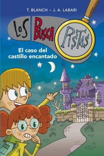El caso del castillo encantado de Teresa Blanch Gasol, José Ángel Labari Ilundain