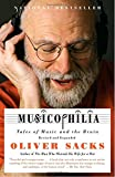img - for Musicophilia: Tales of Music and the Brain, Revised and Expanded Edition book / textbook / text book