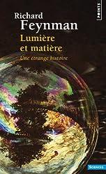 Lumière et matière - Une étrange histoire