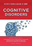 Cognitive Disorders, Sherry Bonnice and Carolyn Hoard, 1422228231