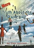 More Truth About the Rapture