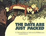 The Days are Just Packed: A Calvin and Hobbes Collection