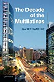 img - for The Decade of the Multilatinas book / textbook / text book