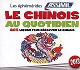 Le chinois au quotidien : 365 leçons pour découvrir le chinois