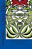 Otter Tales, Dennis Waller, 1499569459