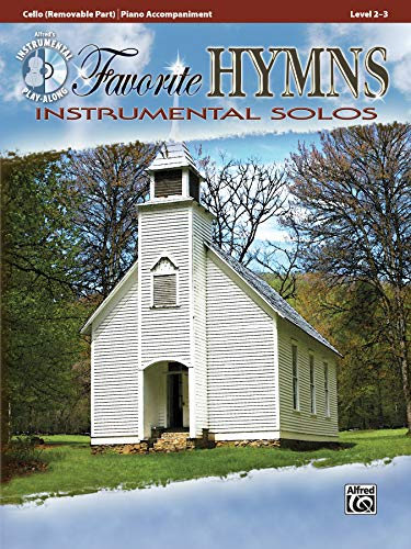 Favorite Hymns Instrumental Solos for Strings: Cello, Book & CD (Instrumental Solos Series)