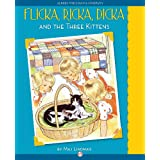 Flicka, Ricka, Dicka and the Three Kittens